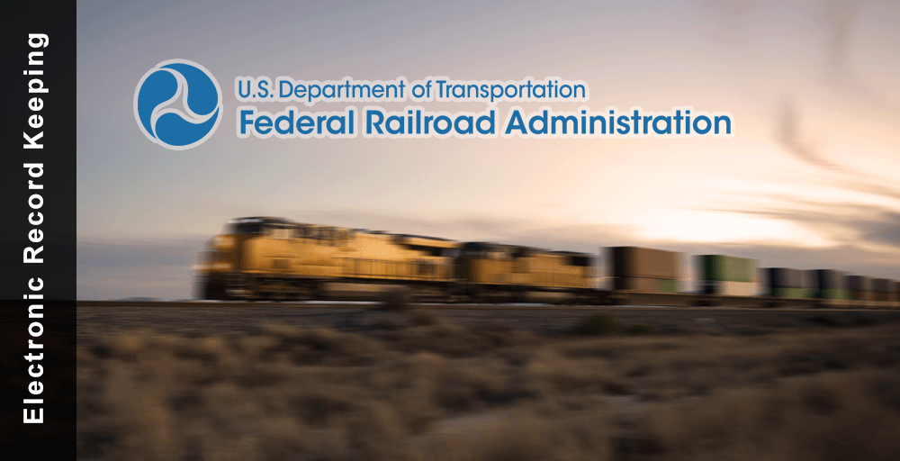 Electronic Record Keeping by FRA regulations are met by Railroad Software